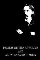 Prayers Written At Vailima And A Lowden Sabbath Morn