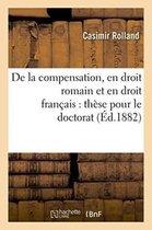 De la compensation, en droit romain et en droit francais