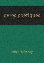 Uvres Poetiques