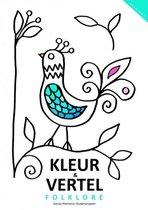 Kleurboek voor mensen met dementie; Kleur en vertel : Folklore