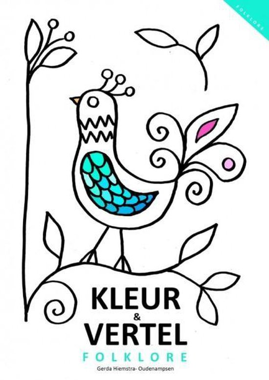 Kleurboek voor mensen met dementie; Kleur en vertel : Folklore - Gerda Hiemstra - Oudenampsen |