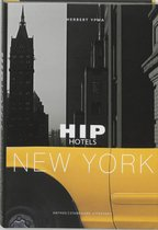 Hip Hotels / New York