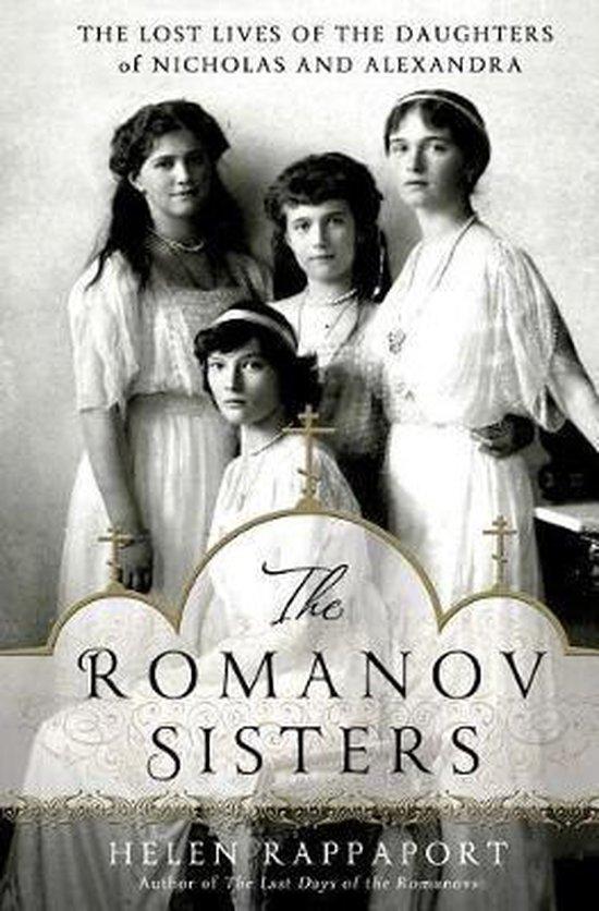 Boek cover The Romanov Sisters van Helen Rappaport (Hardcover)