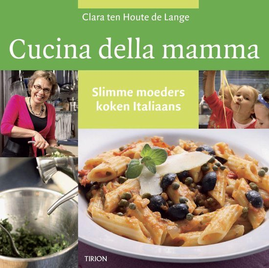 Cucina della mamma - C. Ten Houte De Lange |