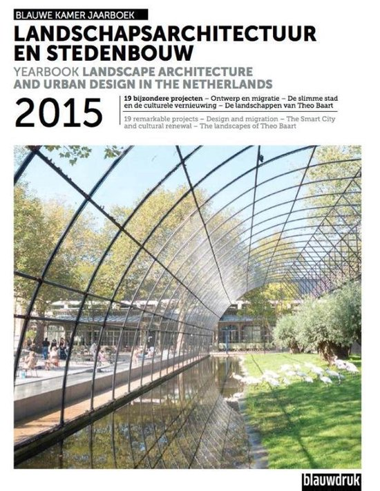 Landscape Architecture and Urban Design in the Netherlands. Yearbook 2015 - none   Fthsonline.com
