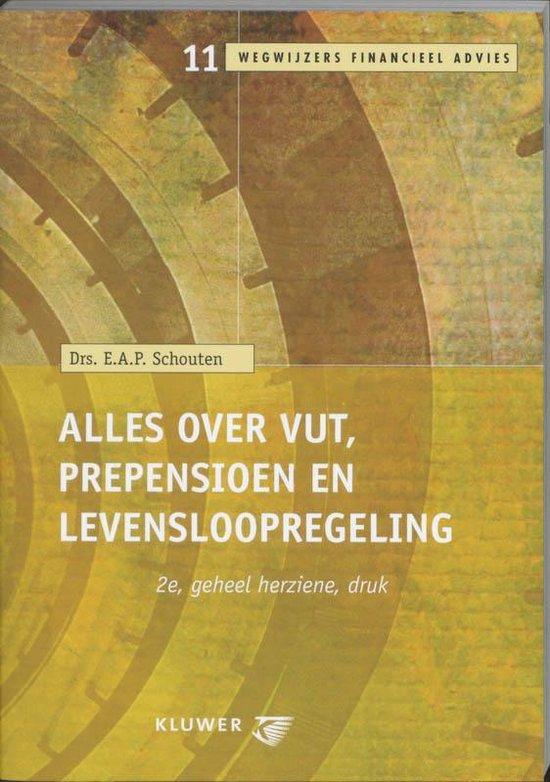 Cover van het boek 'Alles over VUT prepensioen en levensloopregeling / druk 2'