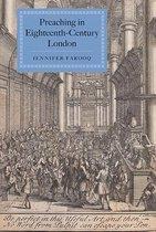 Preaching in Eighteenth-Century London