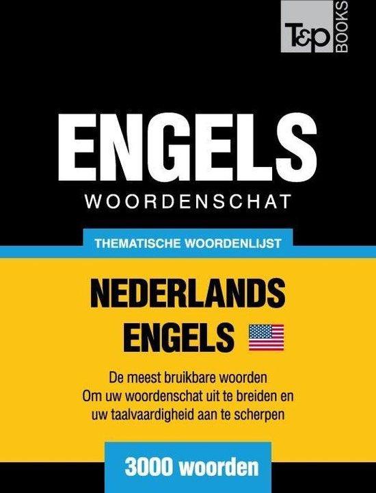Thematische woordenschat Nederlands-Amerikaans-Engels - 3000 woorden - Andrey Taranov |