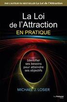 La loi de l'attraction en pratique