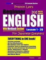 Preston Lee's Beginner English with Workbook Section Lesson 1 - 20 for Japanese Speakers (British Version)