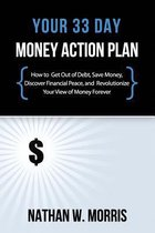Your 33 Day Money Action Plan