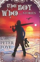 The Boy Who... Stories