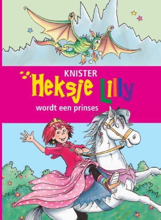 Heksje Lilly - Heksje Lilly wordt een prinses - Knister |