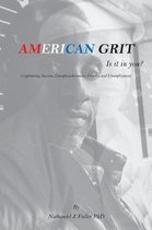 American Grit - Is It in You?