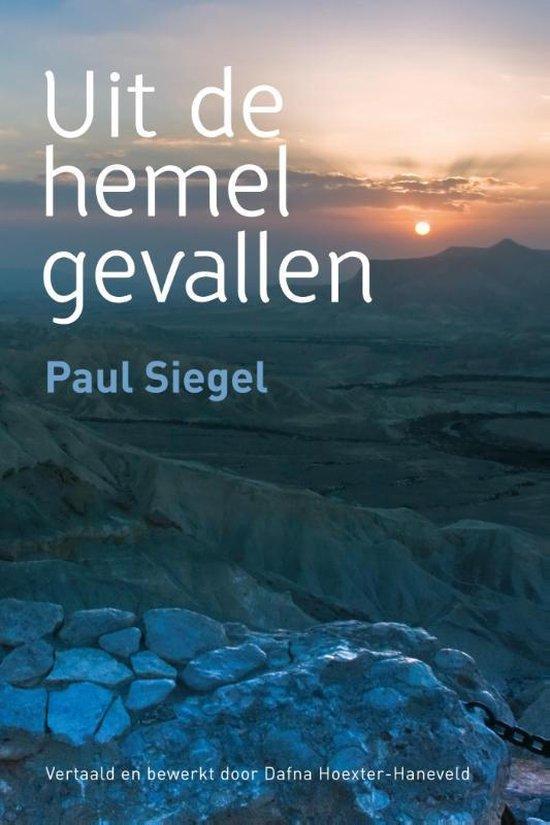 Uit de hemel gevallen - Paul Siegel |