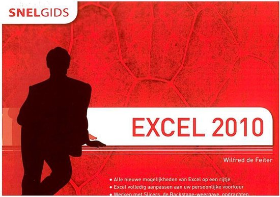 Easy computing gids - Snelgids Excel 2010 - Wilfred de Feiter   Readingchampions.org.uk
