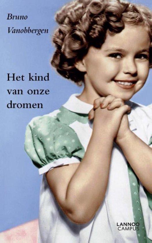 Het kind van onze dromen - Bruno Vanobbergen   Fthsonline.com