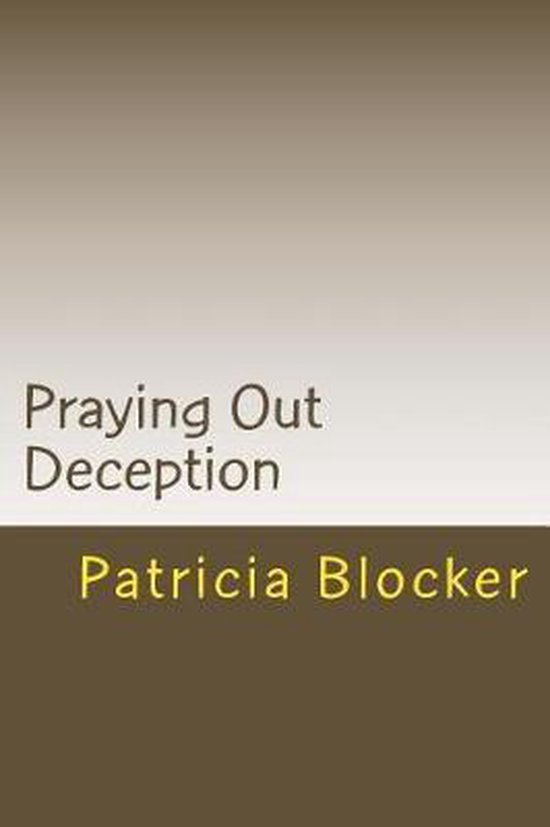 Praying Out Deception