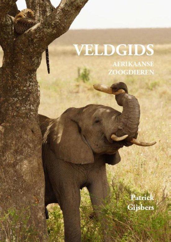Veldgids Afrikaanse zoogdieren - Patrick Gijsbers |