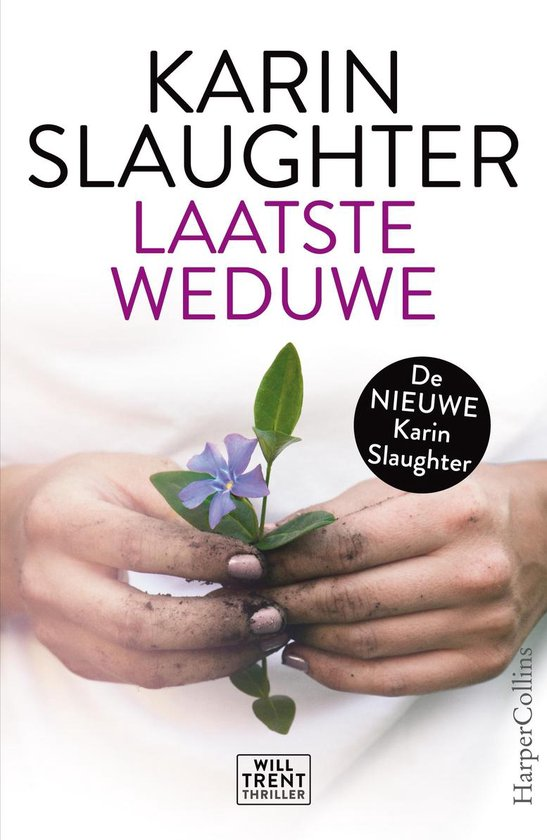 Will Trent - Laatste weduwe - Karin Slaughter |