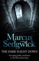 Boek cover The Dark Flight Down van Marcus Sedgwick