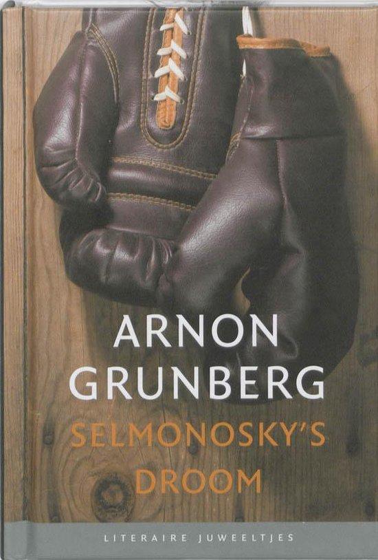 Selmonosky's droom - Arnon Grunberg  