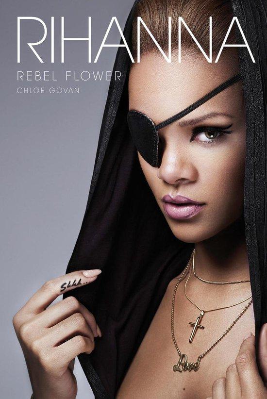 Afbeelding van Rihanna: Rebel Flower