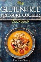 The Gluten-Free Pressure Cooker Cookbook