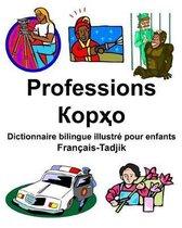 Fran ais-Tadjik Professions/Корҳо Dictionnaire Bilingue Illustr Pour Enfants