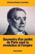 Souvenirs d'Un Pr fet de Paris Sous La R volution Et l'Empire