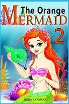 The Orange Mermaid Book 2