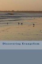 Discovering Evangelism
