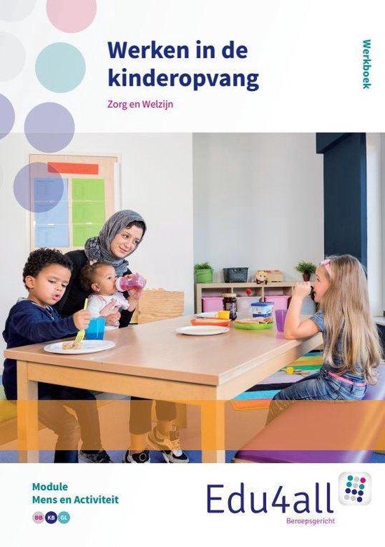 Edu4all ZW - Werken in de kinderopvang Mens en activiteit - Ingrid Koops  