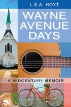 Wayne Avenue Days