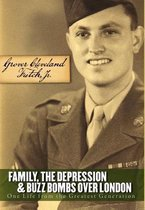 Family, the Depression, and Buzz Bombs Over London
