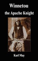 Winnetou the Apache Knight