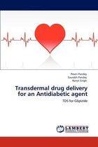 Transdermal Drug Delivery for an Antidiabetic Agent