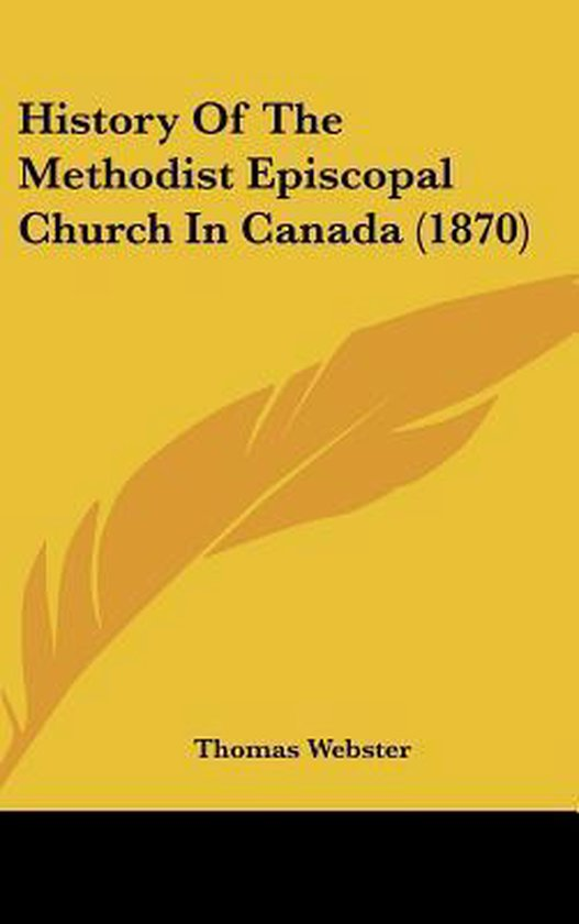 History of the Methodist Episcopal Church in Canada (1870)