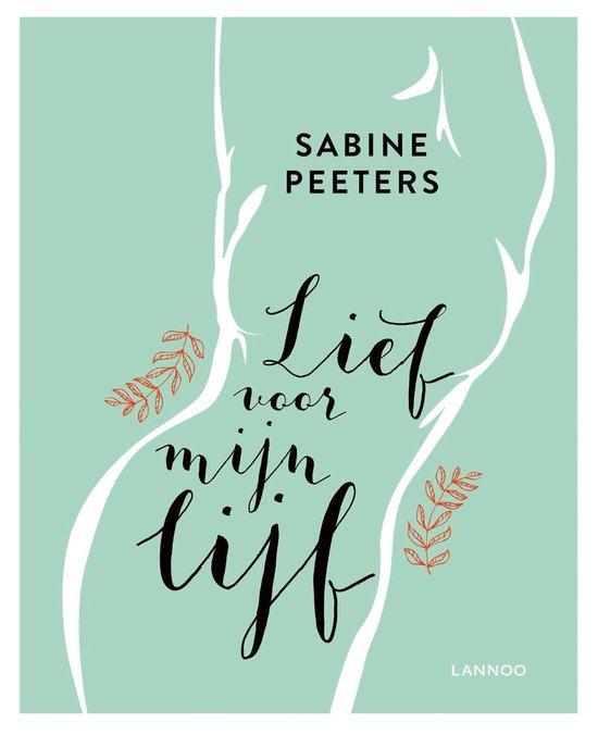 Lief voor mijn lijf - Sabine Peeters  