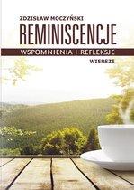 Reminiscencje – wspomnienia i refleksje