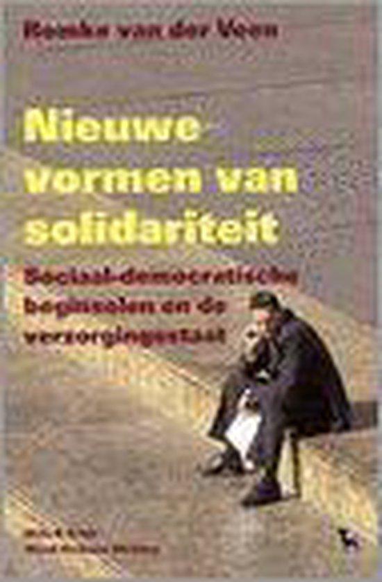 Nieuwe Vormen Van Solidariteit - Romke van der Veen |