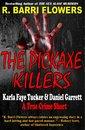 Omslag The Pickaxe Killers: Karla Faye Tucker & Daniel Garrett (A True Crime Short)