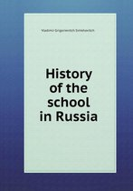 History of the School in Russia