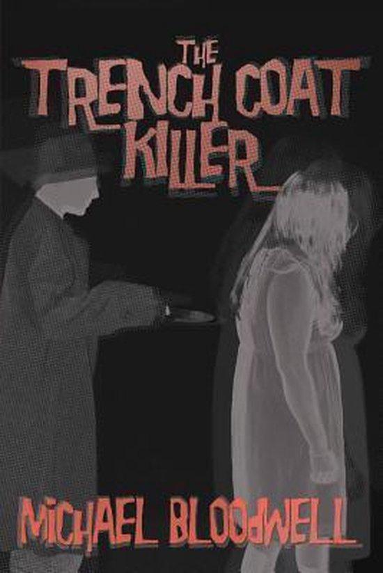 The Trench Coat Killer