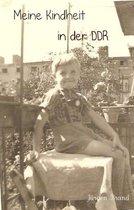 Meine Kindheit in der DDR
