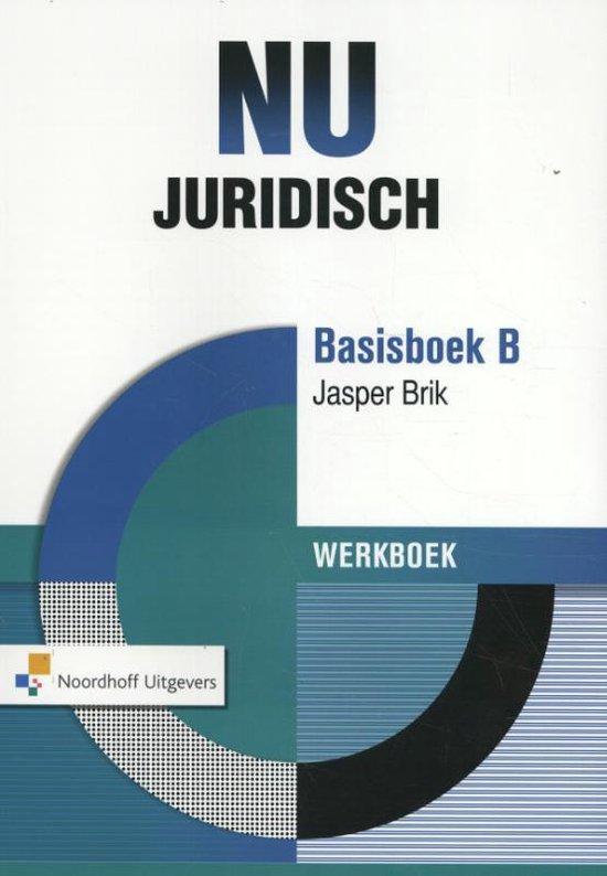 NU Juridisch basisboek B Werkboek - Jasper Brik |