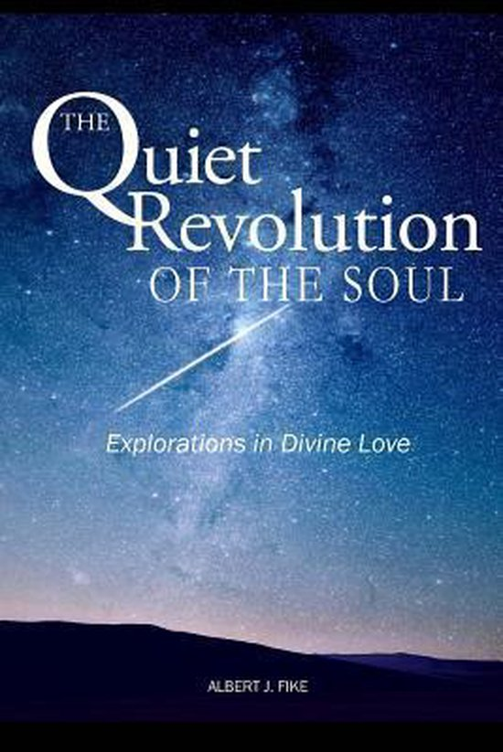 The Quiet Revolution of the Soul