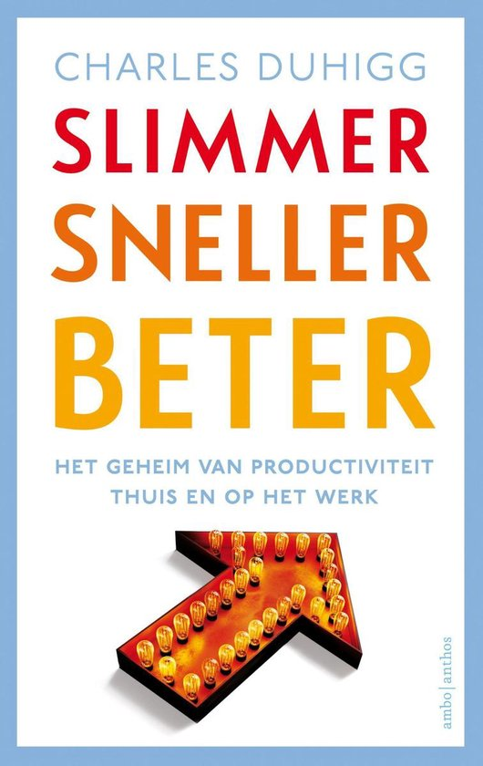 Boek cover Slimmer sneller beter van Charles Duhigg (Onbekend)
