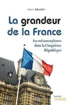 La Grandeur de la France