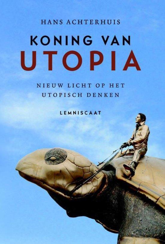 Koning van Utopia - Hans Achterhuis pdf epub
